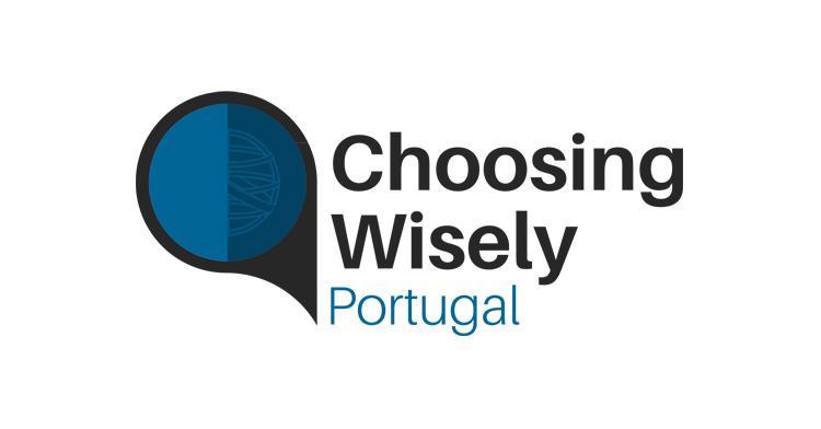Choosing Wisely Portugal - Escolhas Criteriosas em Saúde