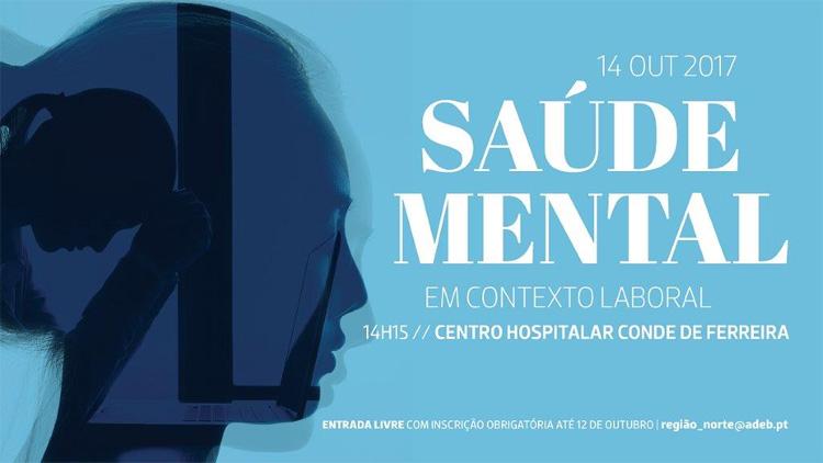 Dia Mundial da Saúde Mental em contexto laboral