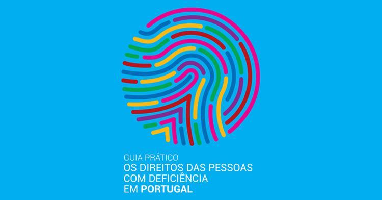 Guia Prático - Os Direitos das Pessoas com Deficiência em Portugal