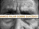 Vamos falar de suicídio?